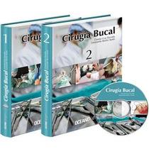 Cirugia Bucal , Nueva Edición 2 Vols + 1 Cd De Gay Escoda