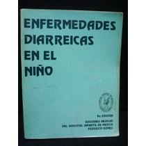 Luis Torregrosa, Enfermedades Diarreicas En El Niño, 9a Ed.