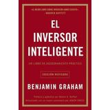 El Inversor Inteligente - Benjamin Graham - Nuevo - Original