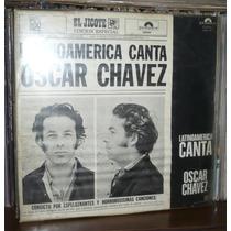 Oscar Chavez Lp Latinoamerica Canta Con Poster