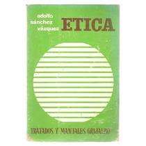Ética / Adolfo Sánchez Vázquez