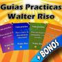 Guia Practica Para No Sufrir De Amor Walter Riso
