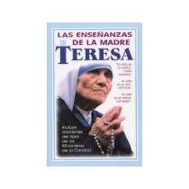 Libro Las Enseñanzas De La Madre Teresa *cj