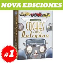 Atlas Ilustrado De Coches Muy Antiguos. Nuevo Y Original