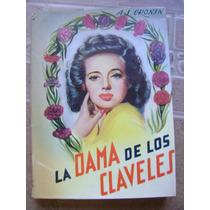 La Dama De Los Claveles. A.j. Cronin. $169