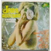 Jesus Altamirano Y Su Organo Armonico 1 Disco Lp Vinil