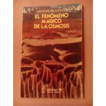 Fenomeno Magico Osmosis Del Castillo Libro 91 Paginas