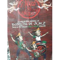 Botellita De Jerez Naco Es Chido Dvd Nuevo Sellado