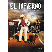 Dvd El Infierno ( El Infierno ) 2010 - Luis Estrada