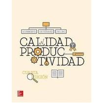 Calidad Y Productividad - Gutierrez Pulido - 4 + Regalo