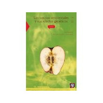 Libro Las Toxinas Ambientales Y Sus Efectos Geneticos Ct *cj