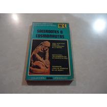 Sacerdotes O Cosmonautas Autor: Andreas Faber Kaiser