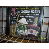 Los Coyotes De Río Bravo - 20 Polkas Famosas Cd Nacional