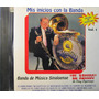 Banda El Recodo - Mis Inicios Con La Banda