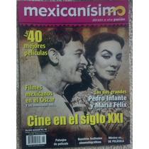 Revista Mexicanisimo Con Maria Felix Y Pedro Infante Español