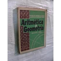 Libro Aritmetica Y Geometria , Quinto Año , Angeles Gomez Bl