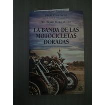 La Banda De Motocicletas Doradas