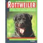 El Nuevo Libro Del Rottweiler Salvador Gómez Tikal Pm0