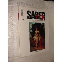 Libro Revista Saber Ver , Juan Cordero , 80 Paginas