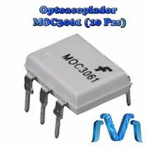 Moc3061 Optoacoplador Optoaislador Triac (10 Pzs)