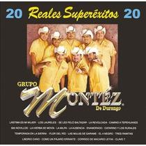 20 Reales Superexitos Grupo Montez De Durango Sellado Cd Nvo