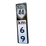 Kilometro 69 Cartel Cantina Cuadro Carretera Señalamiento