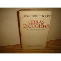 Jaime Torres Bodet - Obras Escogidas