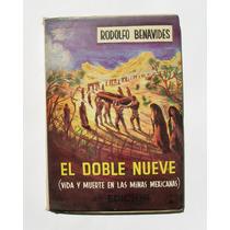 Rodolfo Benavides El Doble Nueve Libro Cuarta Edicion 1972