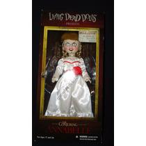 Annabelle Y El Conjuro Muñeca De Terror Living Dead Dolls