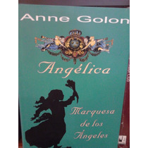 Anne Golon Angélica Colección Completa Edición Especial