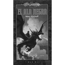 Dragonlance - El Ala Negra - Dragonlance - Libro