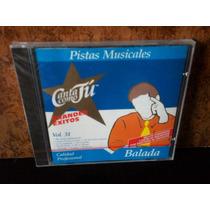 Balada. Vol. 31. Pistas Musicales. Cd.