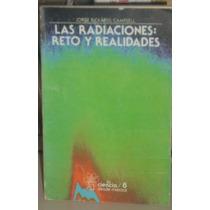 Libro Las Radiaciones: Reto Y Realidades