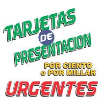 Ciento De Tarjetas De Presentacion Urgentes, 3 Horas