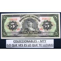 Billete De 5 Pesos De La Gitana (tercera Emicion) Nuevo