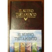Nuevo Testamento 4 Versiones, Rvr60, Dhh, Nvi,las Americas