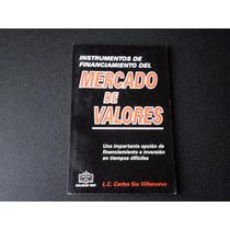 Mercado De Valores. Instrumentos De Financiamiento