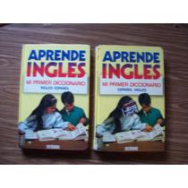Aprende Inglés-mi Primer Diccionario-dos Tomos-ilust-color