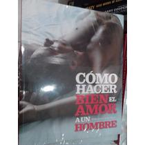Cómo Hacer Bien El Amor A Un Hombre Hopper Hodson Nuevo