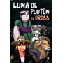Luna De Pluton By Dross - Angel David Revilla / Temas De Hoy