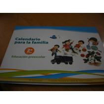 Calendario Para La Familia 2do Grado Educación Preescol