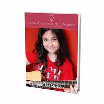 Guía Para Abrir Negocio De Escuela De Musica
