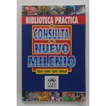 Biblioteca Práctica De Consulta Del Nuevo Milenio 1 Tomo