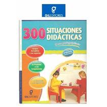 300 Situaciones Didacticas 1 Vol Gil Editores Original