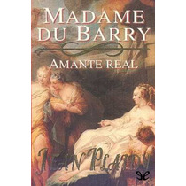 Madame Du Barry Jean Plaidy Libro Digital