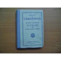 Libro Manual De Urbanidad Y Buenas Maneras / Carreño