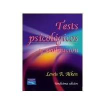 Libro Tests Psicologicos Y Evaluacion *cj