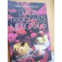 Dulces Tradicionales Mexicanos Blanca Nieto García