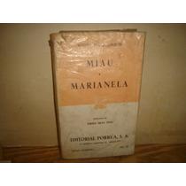 Miau / Marianela - Benito Pérez Galdós