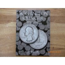 Album Coleccionador Washington Quarter 1932 - 1947